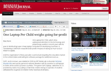 http://www.bizjournals.com/boston/print-edition/2011/05/20/one-laptop-per-child-weights-going.html