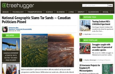 http://www.treehugger.com/corporate-responsibility/national-geographic-slams-tar-sands-a-canadian-politicians-pissed.html