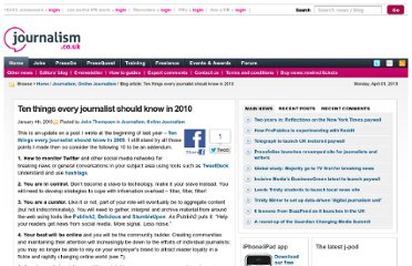 http://blogs.journalism.co.uk/2010/01/04/ten-things-every-journalist-should-know-in-2010/