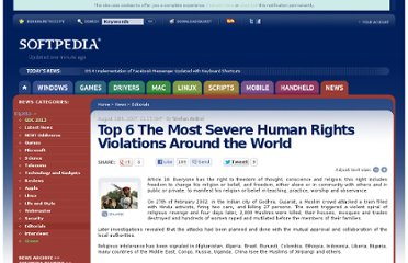 http://news.softpedia.com/news/Top-6-The-Most-Severe-Human-Right-Violations-Around-the-World-63112.shtml