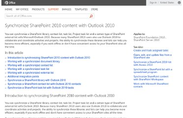 http://office.microsoft.com/en-us/sharepoint-foundation-help/synchronize-sharepoint-2010-content-with-outlook-2010-HA101881295.aspx
