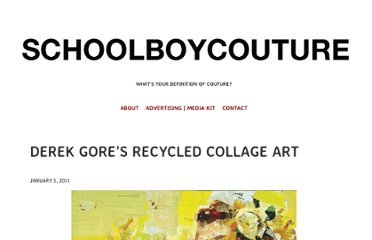 http://www.schoolboycouture.co.uk/2011/01/derek-gores-recycled-collage-art/
