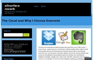 http://silverfacereverb.wordpress.com/2011/10/14/the-cloud-and-why-i-choose-evernote/
