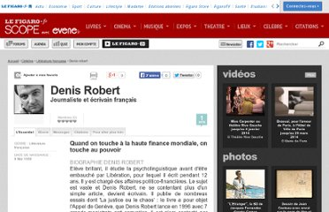 http://www.evene.fr/celebre/biographie/denis-robert-15361.php