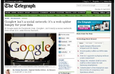 http://www.telegraph.co.uk/technology/google/8883449/Google-isnt-a-social-network-its-a-web-spider-hungry-for-your-data.html