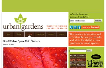 http://www.urbangardensweb.com/2010/01/29/rain-gardens-for-small-urban-spaces/