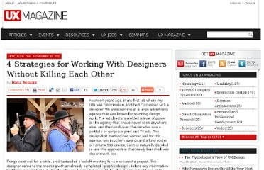 http://uxmag.com/articles/4-strategies-for-working-with-designers-without-killing-each-other