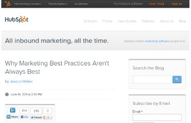 http://blog.hubspot.com/blog/tabid/6307/bid/16872/Why-Marketing-Best-Practices-Aren-t-Always-Best.aspx