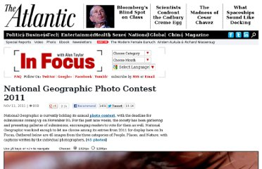 http://www.theatlantic.com/infocus/2011/11/national-geographic-photo-contest-2011/100187/