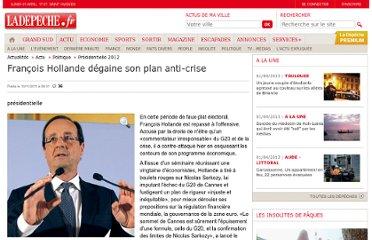 http://www.ladepeche.fr/article/2011/11/10/1212693-francois-hollande-degaine-son-plan-anti-crise.html