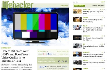 http://lifehacker.com/5858625/how-to-calibrate-your-hdtv-and-boost-your-video-quality-in-30-minutes-or-less
