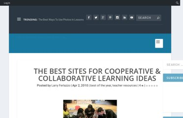 http://larryferlazzo.edublogs.org/2010/04/02/the-best-sites-for-cooperative-learning-ideas/