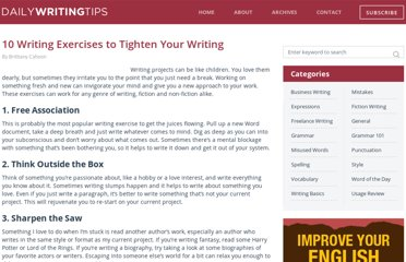 http://www.dailywritingtips.com/10-writing-exercises-to-tighten-your-writing/