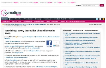 http://blogs.journalism.co.uk/2009/01/13/ten-things-every-journalist-should-know-in-2009/