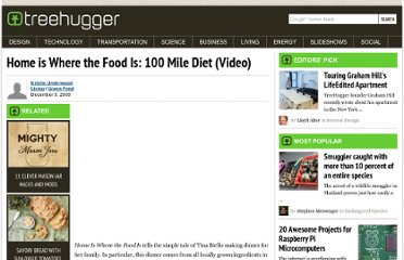http://www.treehugger.com/green-food/home-is-where-the-food-is-100-mile-diet-video.html