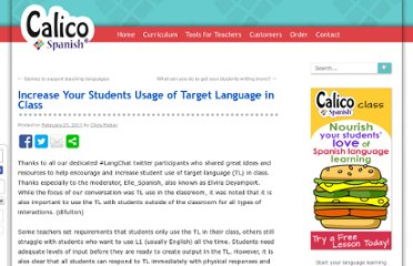 http://blog.calicospanish.com/2011/02/21/increase-your-students-usage-of-target-language-in-class.html