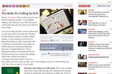 http://gawker.com/5456497/the-rules-for-calling-in-sick