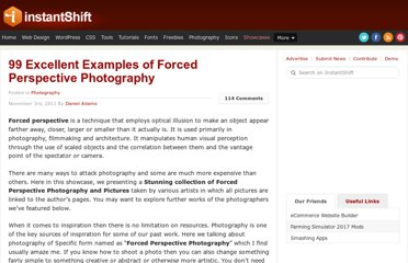 http://www.instantshift.com/2011/11/03/99-excellent-examples-of-forced-perspective-photography/