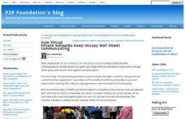 http://blog.p2pfoundation.net/how-virtual-private-networks-keep-occupy-wall-street-communicating/2011/11/12