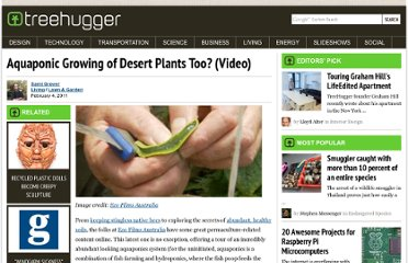 http://www.treehugger.com/lawn-garden/aquaponic-growing-of-desert-plants-too-video.html