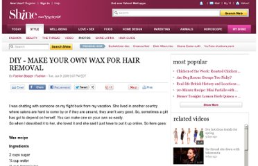 http://shine.yahoo.com/fashion/diy-make-your-own-wax-for-hair-removal-473682.html