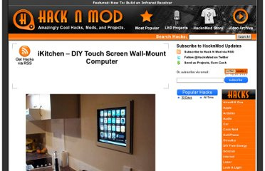 http://hacknmod.com/hack/ikitchen-diy-touch-screen-wall-mount-computer/