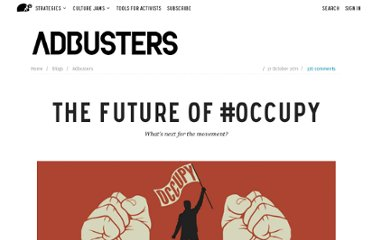 http://www.adbusters.org/blogs/adbusters-blog/future-occupy.html