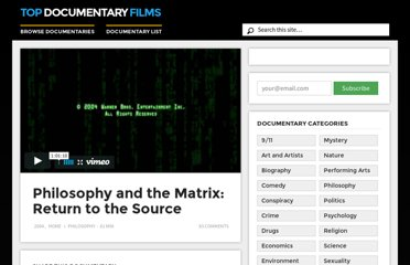 http://topdocumentaryfilms.com/philosophy-and-the-matrix-return-to-the-source/