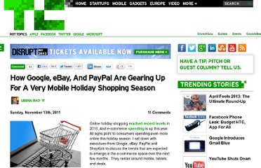 http://techcrunch.com/2011/11/13/how-google-ebay-and-paypal-are-gearing-up-for-a-very-mobile-holiday-shopping-season/