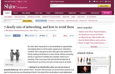http://shine.yahoo.com/work-money/7-deadly-sins-of-networking-and-how-to-avoid-them-443310.html