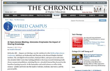 http://chronicle.com/blogs/wiredcampus/at-open-access-meeting-advocates-emphasize-the-impact-of-sharing-knowledge/34226