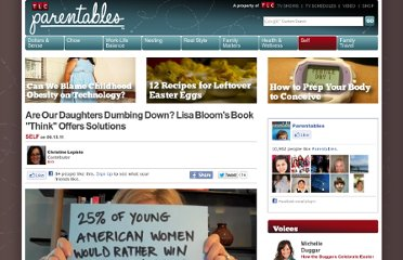 http://parentables.howstuffworks.com/self/are-daughters-dumbing-down-lisa-bloom-book-think-offers-solutions.html