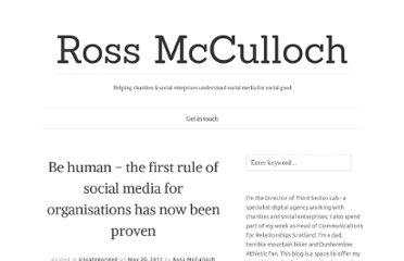 http://www.rossmcculloch.com/be-human-the-first-rule-of-social-media-for-o