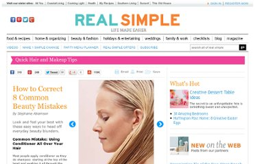 http://www.realsimple.com/beauty-fashion/makeovers-tips/how-to-correct-8-common-beauty-mistakes-10000001587809/index.html