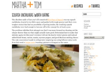 http://marthaandtom.com/2010/11/squash-enchiladas-worth-eating/