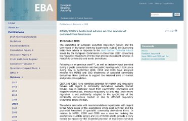 http://eba.europa.eu/Publications/Advice/2008/CESR-CEBS-technical-advice-on-the-review-of-comm.aspx