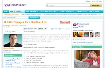http://health.yahoo.net/experts/menshealth/14-little-changes-healthier-life