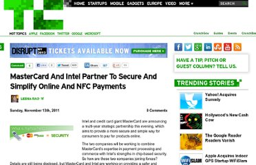 http://techcrunch.com/2011/11/13/mastercard-and-intel-partner-to-secure-and-simplify-online-and-nfc-payments/