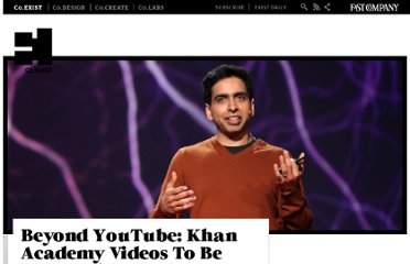 http://www.fastcoexist.com/1678435/beyond-youtube-khan-academy-videos-to-be-featured-in-knos-e-textbooks