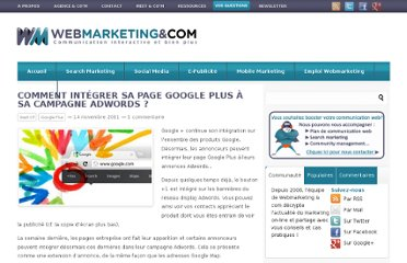 http://www.webmarketing-com.com/2011/11/14/11453-comment-integrer-sa-page-google-plus-a-sa-campagne-adwords