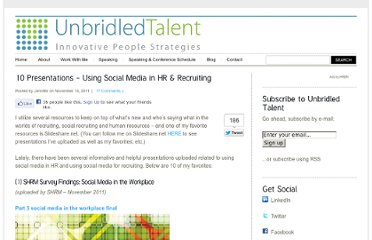 http://unbridledtalent.com/2011/11/14/10-presentations-using-social-media-in-hr-recruiting/