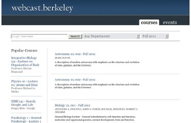 http://webcast.berkeley.edu/series.html#c,s,Fall_2011