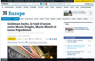 http://www.lemonde.fr/europe/article/2011/11/14/goldman-sachs-le-trait-d-union-entre-mario-draghi-mario-monti-et-lucas-papademos_1603675_3214.html#ens_id=1603680