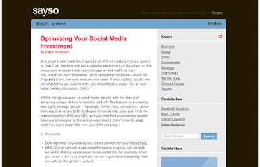 http://www.thinkso.com/sayso/2011/11/10/optimizing-your-social-media-investment/