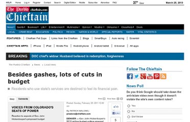 http://www.chieftain.com/news/local/besides-gashes-lots-of-cuts-in-budget/article_11b5c958-3cb2-11e0-9691-001cc4c002e0.html