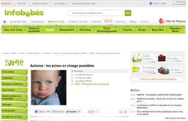 http://www.infobebes.com/Bebe/Sante/Enfant-different/Autisme/Autisme-les-prises-en-charge-possibles/PECS-Petit-guide-pour-les-parents