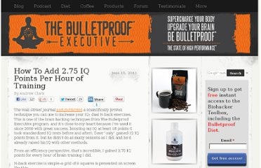 http://www.bulletproofexec.com/how-to-add-2-75-iq-points-per-hour-of-training/