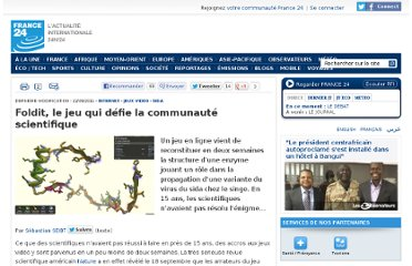 http://www.france24.com/fr/20110922-foldit-enzyme-mpmv-sida-singe-zoran-popovic-jeux-video-recherche-nature-decouverte