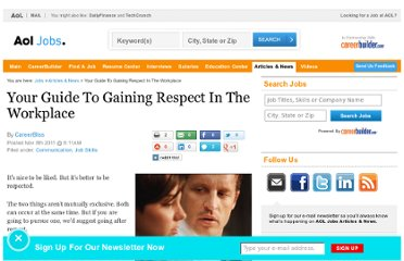 http://jobs.aol.com/articles/2011/11/08/your-guide-to-gaining-respect-in-the-workplace/