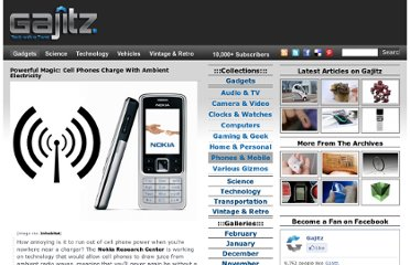 http://gajitz.com/powerful-magic-cell-phones-charge-with-ambient-electricity/